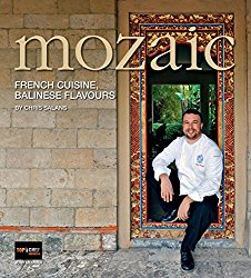Mozaic: French Cuisine, Balinese Flavours