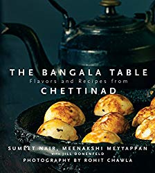 The Bangala Table – Flavors and Recipes from Chettinad
