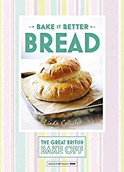 Bake it Better: Bread (The Great British Bake Off)