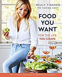 Food You Want: For the Life You Crave
