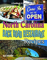 North Carolina Back Road Restaurant Recipes