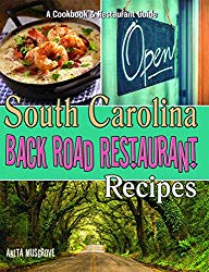 South Carolina Back Road Restaurant Recipes