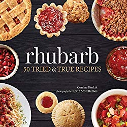 Rhubarb: 50 Tried & True Recipes (Nature's Favorite Foods Cookbooks)