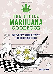 The Little Marijuana Cookbook