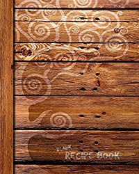 Blank Recipe Book: Recipe Journal for Foodies, Cooks and Chefs (A soft covered large notebook with 100 spacious record pages from our rustic range) (Specialist Books for Cookery)