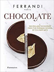 Chocolate: Recipes and Techniques from the Ferrandi School of Culinary Arts