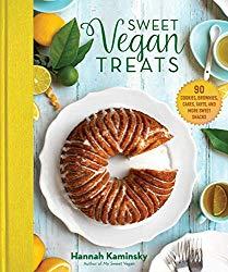 Sweet Vegan Treats: 90 Recipes for Cookies, Brownies, Cakes, and Tarts