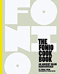 The Fonio Cookbook: An Ancient Grain Rediscovered