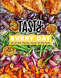 All of the Flavor, None of the Fuss (An Official Tasty Cookbook)