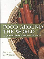 Food Around the World: A Cultural Perspective (4th Edition)
