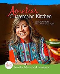 Amalia's Guatemalan Kitchen – Gourmet Cuisine with a Cultural Flair