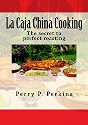 La Caja China Cooking: The secret to perfect roasting