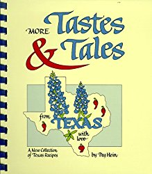More Tastes & Tales from Texas with Love