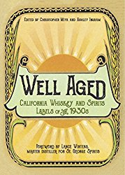 Well Aged: California Whiskey and Spirits Labels of the 1930s